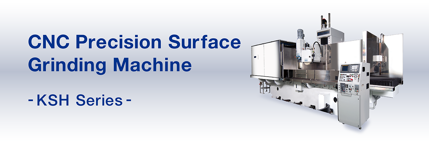 CNC Precision Surface Grinding Machine  KSH Series