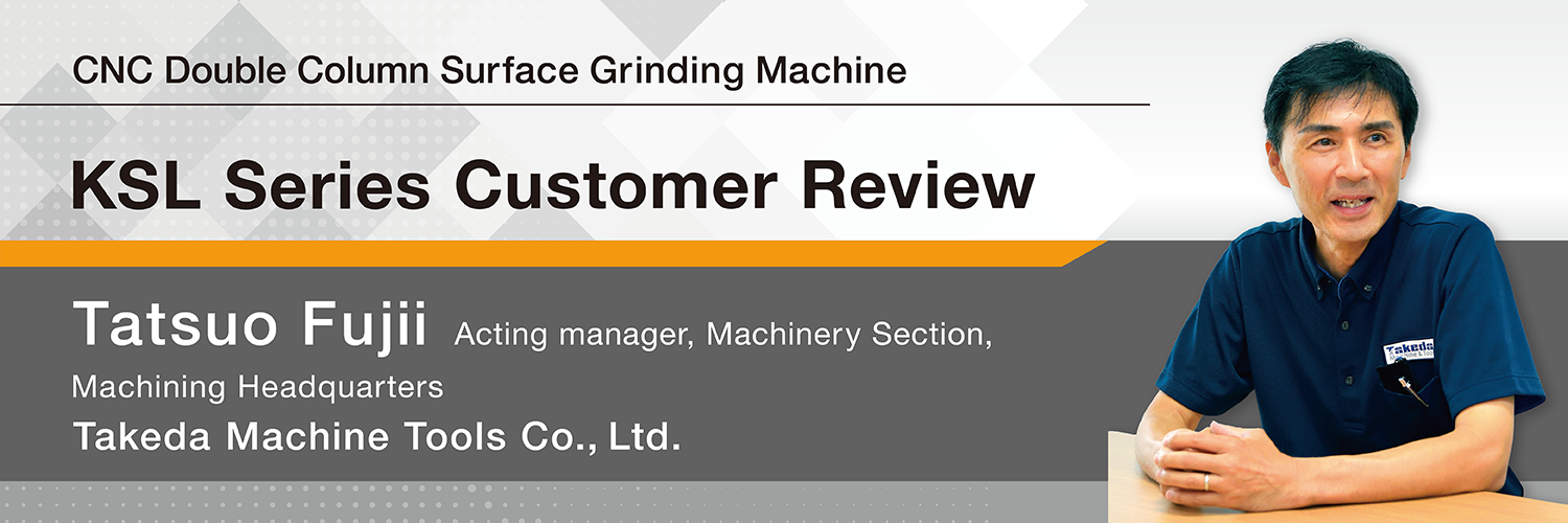 CNC Double Column Surface Grinding Machine KSL Series Customer Review